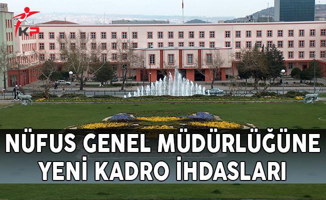 Nüfus Genel Müdürlüğüne Yeni Kadro İhdasları