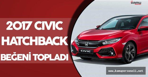 2017 Honda Civic Hatchback Göz Dolduruyor