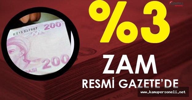 2017 Ocak Ayında %3 Zam Resmi Gazete'de !