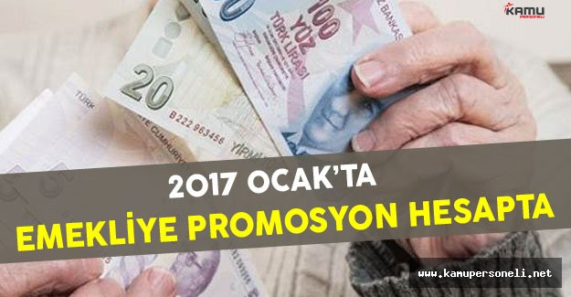 2017 Ocak'ta Emekliye Promosyon Ödemesi Gerçekleştirilecek