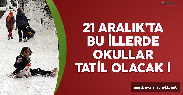21 Aralık okullar tatil mi derken kar tatili açıklaması geldi
