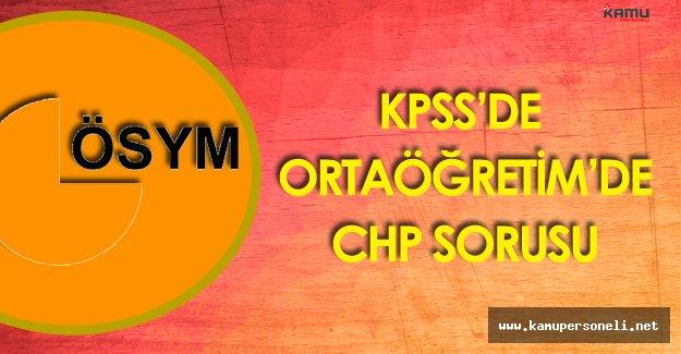 27 Yıllık CHP İktidarına Son Veren Parti Sorusu KPSS'de