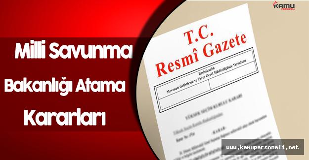 28 Eylül Milli Savunma Bakanlığı Atama Kararları Resmi Gazete'de Yayınlandı