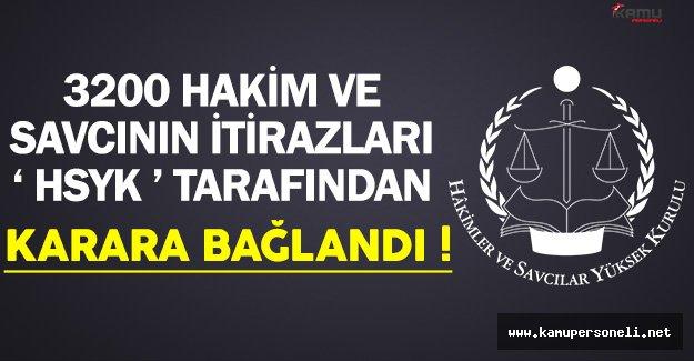 3200 Hakim ve Savcının İtirazları HSYK Tarafından Karara Bağlandı