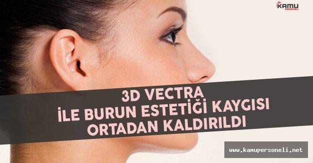3D Vectra İle Burun Estetiği Kaygısı Ortadan Kaldırıldı