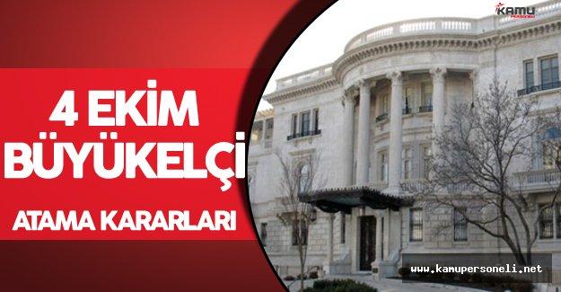 4 Ekim 2016 Tarihli Büyükelçi Atama Kararları Resmi Gazete'de Yayımlandı