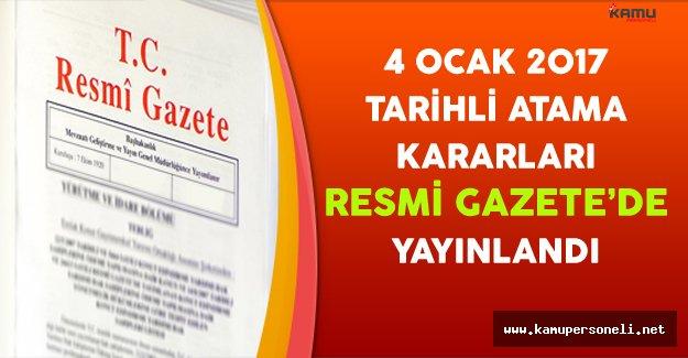 4 Ocak 2017 Tarihli Atama Kararları Resmi Gazete'de Yayınlandı