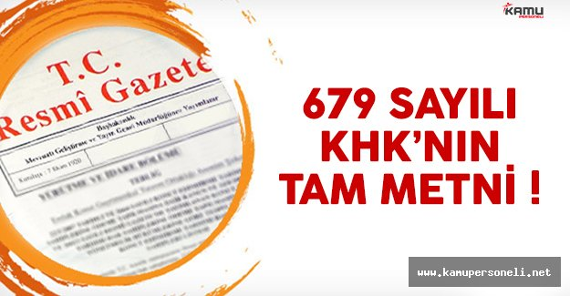 679 sayılı Kanun Hükmünnde Kararname'nin (KHK) tam metni