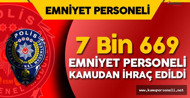 7 Bin 669 Emniyet Personeli Memuriyetten Çıkarıldı ( Emniyetten Atılanların Listesi Yayımlandı)