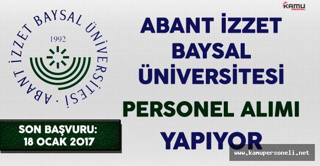 Abant İzzet Baysal Üniversitesi Personel Alımı Yapıyor