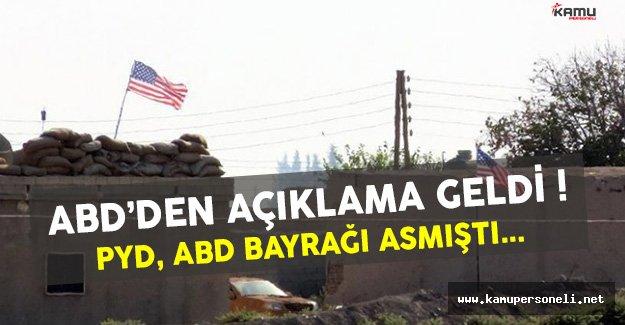 ABD'den PYD Karargahındaki Bayraklarıyla İlgili Açıklama