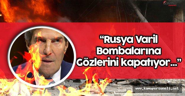 """ABD Dışişleri Bakanı Kerry: """" Rusya Varil Bombalarına Gözlerini Kapatıyor"""""""