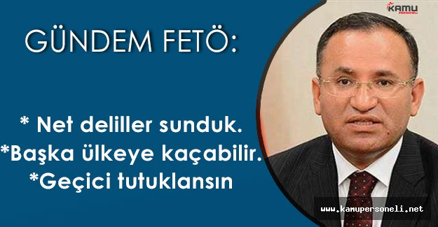 """Adalet Bakanı Açıkladı: """" Çok net deliller sunduk, kafi olduğuna inanıyoruz """""""