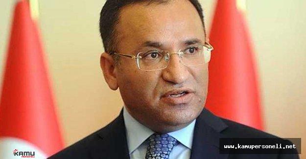 """Adalet Bakanı Bekir Bozdağ; """"En kısa sürede hepsi gider"""""""
