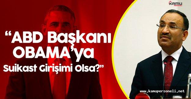 """Adalet Bakanı Bekir Bozdağ :"""" Usame Bin Ladin Neyse Fetullah Gülen Odur"""""""