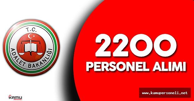 Adalet Bakanlığı 2200  Personel Alımı Yapacak
