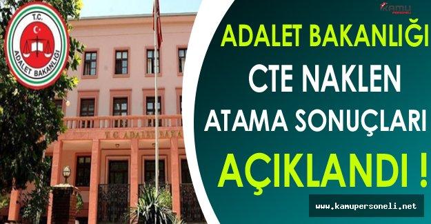 Adalet Bakanlığı CTE Personeli Naklen Atama Sonuçları Açıklandı !