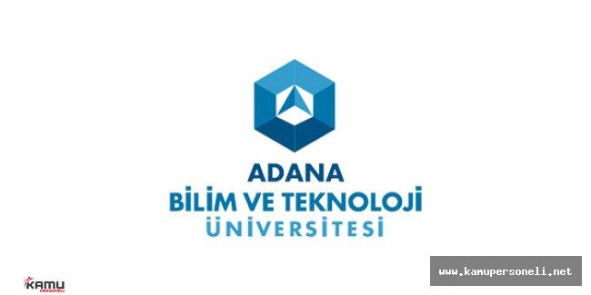 Adana Bilim ve Teknoloji Üniversitesinde En Fazla Oyu Alan Rektör Adayı Belli Oldu