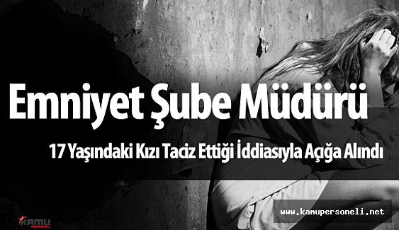 Adana 'da Emniyet Şube Müdürü Taciz İddiaları Nedeniyle Açığa Alındı