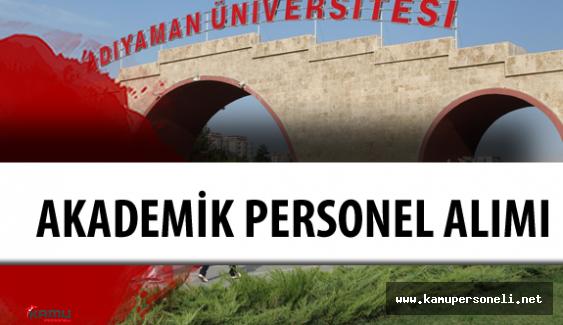 Adıyaman Üniversitesi Akademik Personel Alımı Yapacak