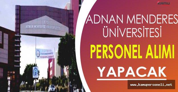 Adnan Menderes Üniversitesi Personel Alımı Yapacak
