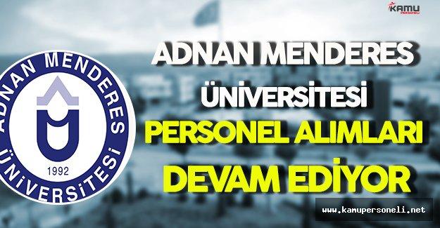Adnan Menderes Üniversitesi Personel Alımlarına Devam Ediyor