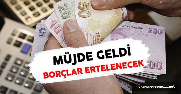 Afet Mağdurlarının Kredi Borçları Erteleniyor