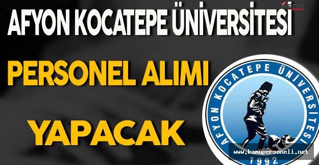 Afyon Kocatepe Üniversitesi Personel Alıyor