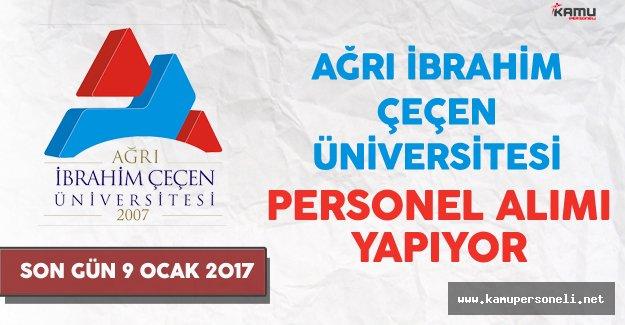 Ağrı İbrahim Çeçen Üniversitesi Personel Alımı Yapıyor