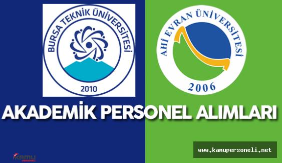 Ahi Evran Üniversitesi 26 , Bursa Teknik Üniversitesi 11 Akademik Personel Alımı Yapıyor