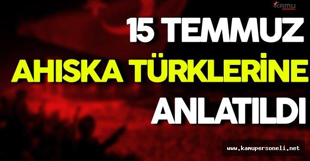 Ahıska Türklerine 15 Temmuz Darbe Girişimi Anlatıldı