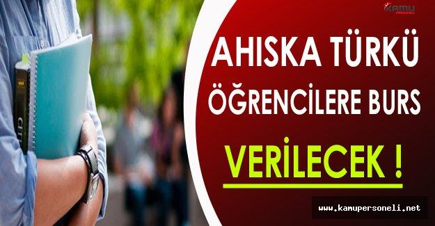Ahıska Türkü Öğrencilere Burs Verilecek !