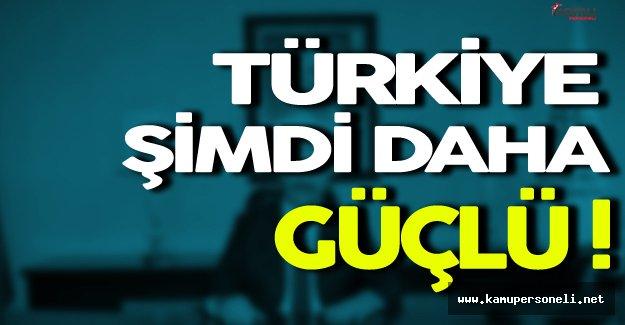 Ahmet Arslan: ' Türkiye Şimdi Daha Güçlü '