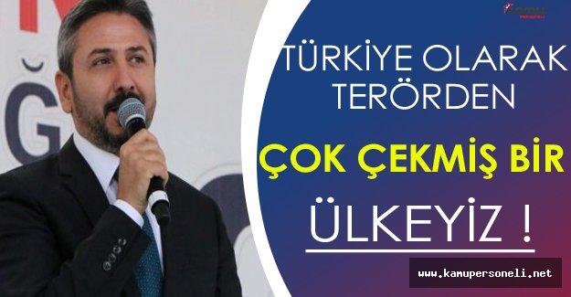 Ahmet Aydın: Biz Terörden Çok Çekmiş Bir Ülkeyiz