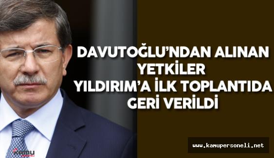 Ahmet Davutoğlu'ndan Alınan Yetkiler İlk Toplantıda Binali Yıldırım'a Verildi