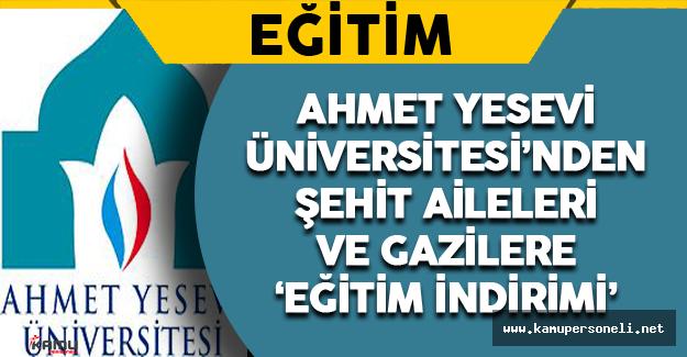 Ahmet Yesevi Üniversitesi'nden Şehit Aileleri ve Gazilere Eğitim İndirimi