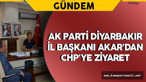 AK Parti Diyarbakır İl Başkanı Akar'dan CHP'ye Ziyaret