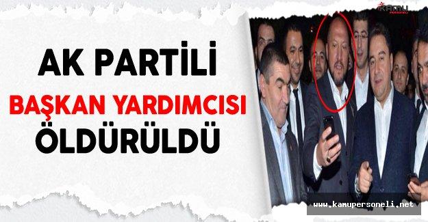 AK Partili Başkan Yardımcısı Yılmaz Bulut Öldürüldü