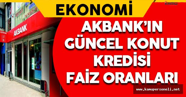 Akbank Güncel Konut Kredisi Faiz Oranları