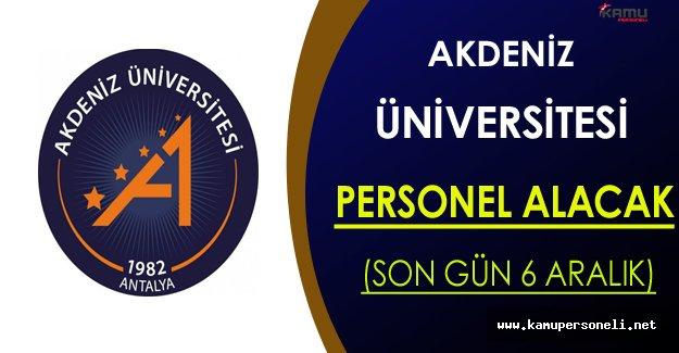 Akdeniz Üniversitesi Personel Alacak