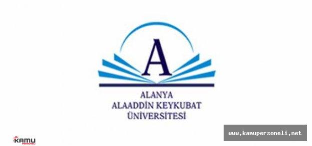 Alanya Alaaddin Keykubat Üniversitesi 4 Akademik Personel Alımı Yapacak
