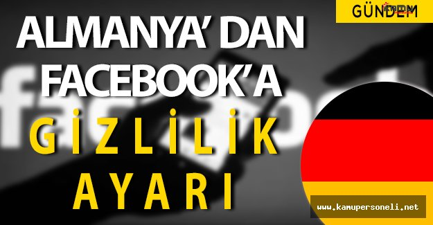 Almanya' dan Facebook'a Gizlilik Ayarı