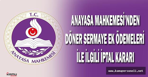 Anayasa Mahkemesi'nden Döner Sermaye Ek Ödemeleri ile ilgili iptal kararı