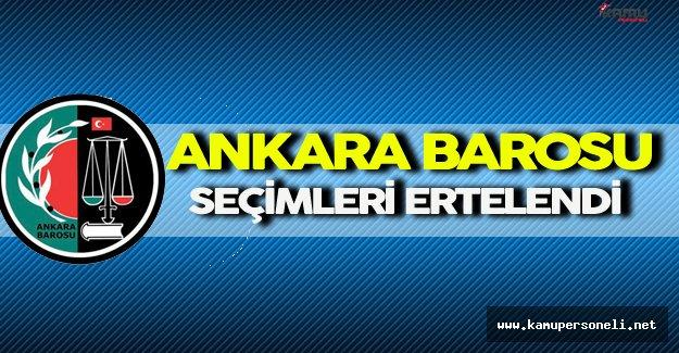 Ankara Barosu Seçimleri 16 - 17 Ekim Tarihlerine Ertelendi