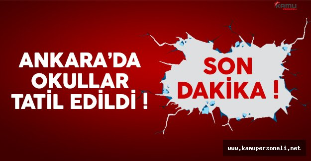 Ankara'da 29 Aralık Perşembe gününde okullar tatil olacak