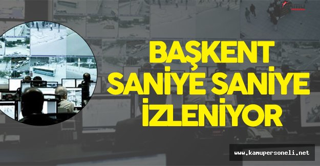 Ankara'da Güvenlik İçin 1078 'Göz' Devrede