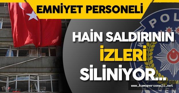 Ankara Emniyet Müdürlüğü'nde Hain Saldırının İzleri Siliniyor
