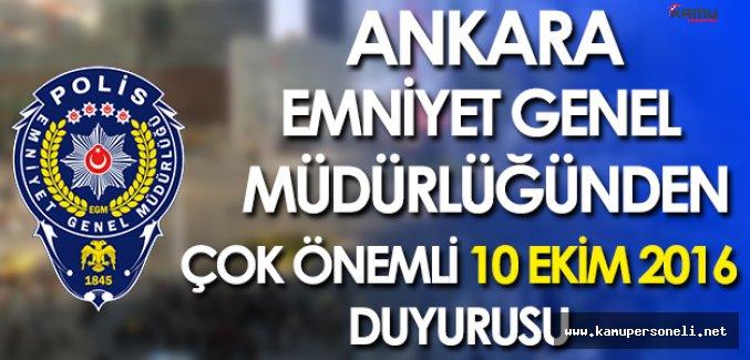 Ankara Emniyet Müdürlüğünden Çok Önemli Duyuru