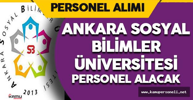 Ankara Sosyal Bilimler Üniversitesi Personel Alımı
