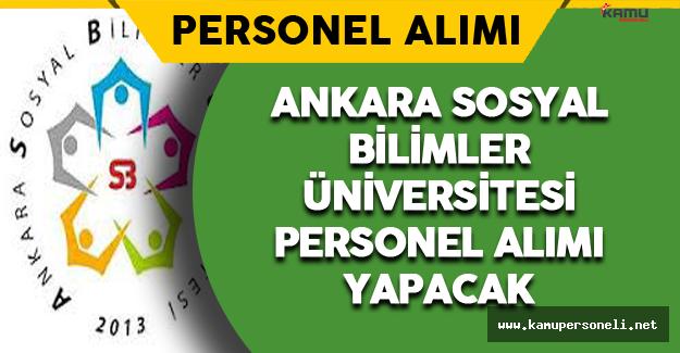 Ankara Sosyal Bilimler Üniversitesi Personel Alımı Yapacak
